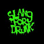Slang For Drunk Green